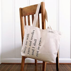 Fringe Supply Bury Me with Yarn and Needles tote bag